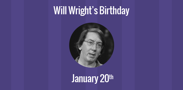 Will Wright Birthday - 20 January 1960