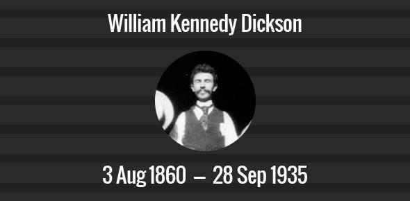 William Kennedy Dickson Death Anniversary - 28 September 1935