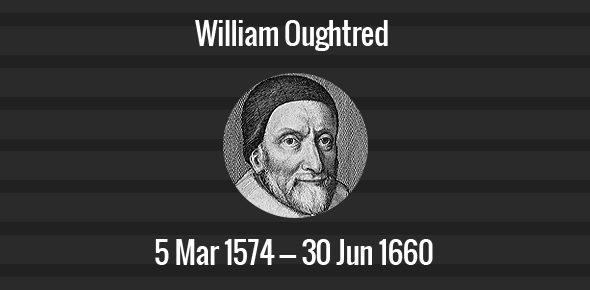 William Oughtred Death Anniversary - 30 June 1660
