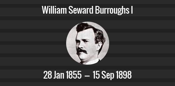 William Seward Burroughs I Death Anniversary - 15 September 1898