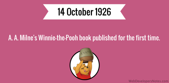 Winnie-the-Pooh book published