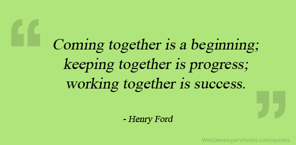 henry ford quote on working together is success