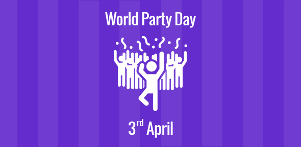World Party Day - 3 April