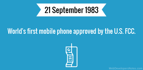 World's first mobile phone approved by the U.S. FCC.