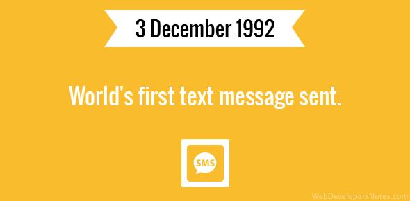 World's first text message sent.